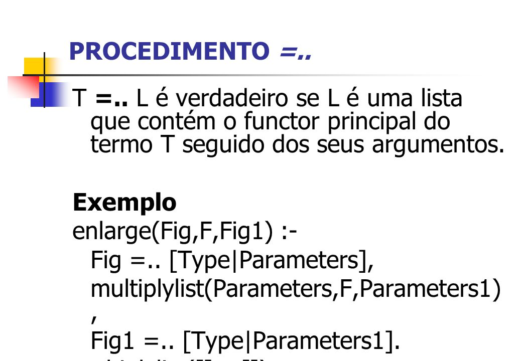 Fig =.. [Type|Parameters], multiplylist(Parameters,F,Parameters1),